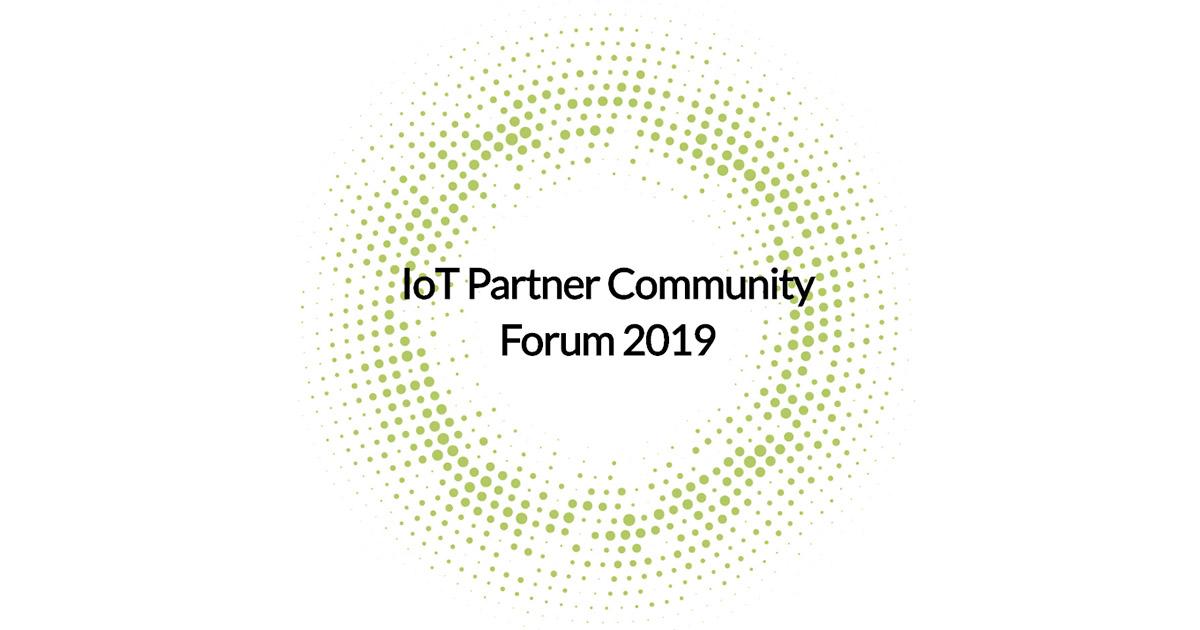 IoTパートナーコミュニティフォーラム 2019